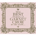 The BEST History of GARNET CROW at the crest...<初回限定盤>