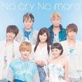 No cry No more [CD+DVD]