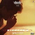 SHADE -夏の翳り-