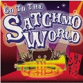 GO TO THE SATCHMO WORLD