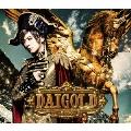 DAIGOLD [CD+DVD]<初回限定盤A>