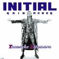 INITIAL -RAIN MAKER-