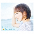 Stay With Me [CD+DVD]<初回限定盤>