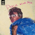 Dance With Me/Dance With You<通常盤>