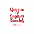 Quarter Of Century Bootleg