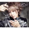 DISPLAY ~NOW & BEST~ [CD+DVD]<初回限定盤>