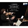 バッハ:ヴァイオリンとピアノのためのソナタ 第3番 シューマン:ヴァイオリンとピアノのためのソナタ 第2番 CD