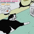 EVERYBODY KNOWS? RADIO SESSIONS 1997-2014 [3CD+DVD+ブックレット]