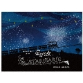 『STARMARIE FANTASY TRIP ~第二幕 星祭りの夜~』2016.4.27 赤坂BLITZ