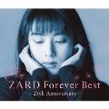 ZARD Forever Best~25th Anniversary~ (季節限定ジャケット-早春-バージョン)<数量限定生産盤>