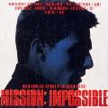 ミッション・インポッシブル オリジナル・サウンドトラック<期間限定盤>