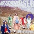 METAMORISER 【通常盤】