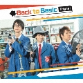 Back to Basic [CD+DVD]<初回限定生産豪華盤>