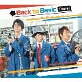 Back to Basic [CD+DVD]<初回限定生産豪華盤>