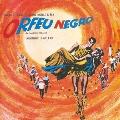 黒いオルフェ ~オリジナル・サウンドトラック<限定盤>