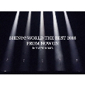 SHINee WORLD THE BEST 2018 ~FROM NOW ON~ in TOKYO DOME [Blu-ray Disc+SPECIAL PHOTOBOOKLET]<初回生産限定盤>