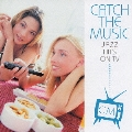 CATCH THE MUSIC-JAZZ HITS ON TV-