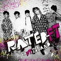 RATED-FT [CD+DVD]<初回盤B>