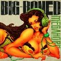BIG-BONED [CD+DVD]