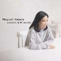 五輪真弓デビュー40周年記念ベストアルバム Lovers & Friends