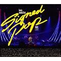 Signed POP TOUR<通常版>