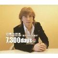 20周年記念ウルトラベストアルバム 7,300days