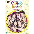 スパルタンMX presents Candy Voice 誰よりもデビュー [DVD+CD]