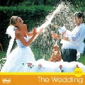 The Wedding「結婚式」
