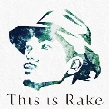 This is Rake ~BEST Collection~<通常盤>