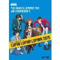 ルパン三世コンサート LUPIN! LUPIN!! LUPIN!!! 2015