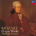 モーツァルト:アダージョとアレグロ K.594 幻想曲 K.608/アンダンテ K.616/モルト・アレグロ K.72a 前奏曲とフーガ K.394/アンダンティーノ K.236<限定盤>