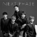 NEXT PHASE [CD+DVD]<初回盤B>