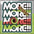 MORE!!MORE!!MORE!!MORE!! [CD+DVD]<初回限定盤>