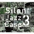 SilentJazzCase3