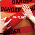 WAKE UP [CD+DVD]<初回限定盤>