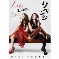 Lie, Lie, Lie, [CD+スペシャル歌詞ブックレット]<初回限定BIG盤>