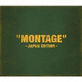 「MONTAGE」 ~JAPAN EDITION~ (TYPE-B) [CD+PHOTOBOOK]<初回限定盤>