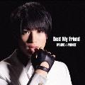 """Best My Friend (""""平野泰新""""盤)<初回限定盤>"""