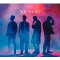 THE SINGER [CD+DVD]<初回生産限定盤>