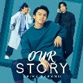 OUR STORY<CD ONLY盤>