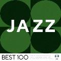 ジャズ -ベスト100-