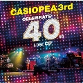CELEBRATE 40th Live CD