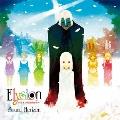 Elysion ~楽園幻想物語組曲~ Re:Master Production