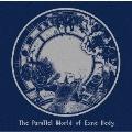 エクスネ・ケディの並行世界<初回完全限定生産盤>