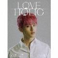 LOVEHOLIC [CD+フォトブック]<初回生産限定盤/MARK ver.>