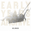 EARLY YEARS ARCHIVE ESSENTIAL 2<完全限定生産盤>