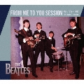 FROM ME TO YOU sessions<初回限定生産盤>