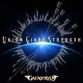 UNION GIVES STRENGTH [CD+DVD]<初回限定盤>