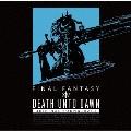 Death Unto Dawn: FINAL FANTASY XIV Original Soundtrack [Blu-ray BDM]