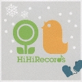 ふゆのうた~HiHiRecords Season Best~